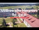 """Zapraszamy do """"Uzdrowiska Horyniec"""" Sp. z o.o."""